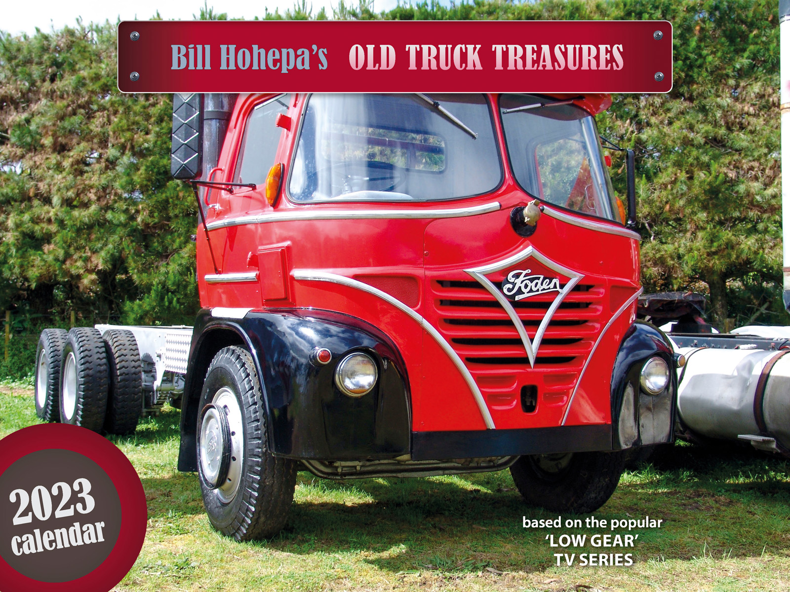 Bill Hohepa's Old Truck Treasures 2022